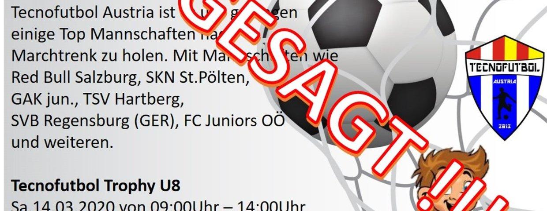 **ABGESAGT** TOP - BESETZTE Tecnofutbol Trophy für U8 und U10 Mannschaften !!!